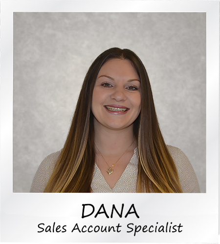 Dana - Sales Account Specialist