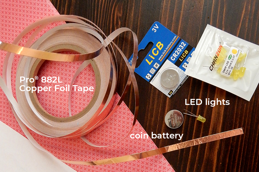 Gather your coin battery, led lights, and Pro® 882L Copper Tape together