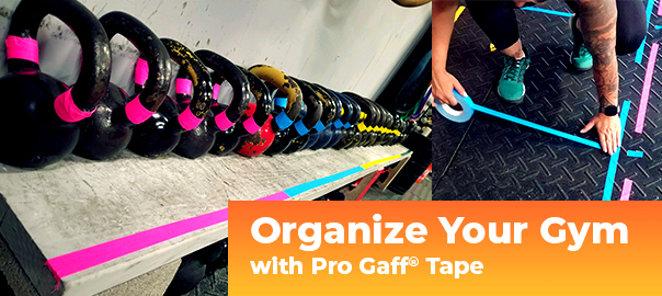 organize your gym with pro gaff tape