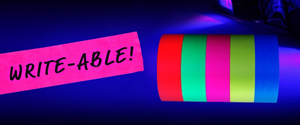 Pro Gaff is writeable with markers and Pro Gaff in fluorescent colors glows under UV Light